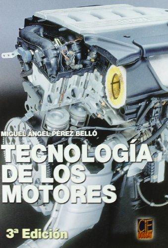 Descargar Libro Tecnologia De Los Motores Miguel Angel Perez Bello