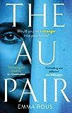 The Au Pair: A spellbinding mystery full of dark family secrets