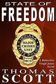 State of Freedom: A Mystery Thriller Novel (Virgil Jones Mystery Thriller Series Book 6)