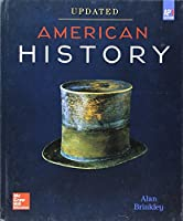 Brinkley, American History: Connecting with the Past UPDATED AP Edition © 2017, 15e, Student Edition (A/P US HISTORY)
