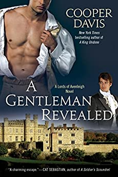 A Gentleman Revealed: A Gay Historical Romance (A Lords of Avenleigh Novel Book 1) by [Davis, Cooper]