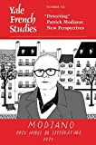 "Yale French Studies, Number 133: ""Detecting"" Patrick Modiano: New Perspectives (Yale French Studies Series)"