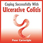 Coping Successfully With Ulcerative Colitis | Peter Cartwright