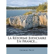 La R Forme Judiciaire En France...