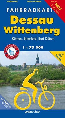 Fahrradkarte Dessau, Wittenberg: Mit Elbe-Radweg. Mit UTM-Gitter für GPS. Maßstab 1:75.000. Wasser- und reißfest. (Fahrradkarten)