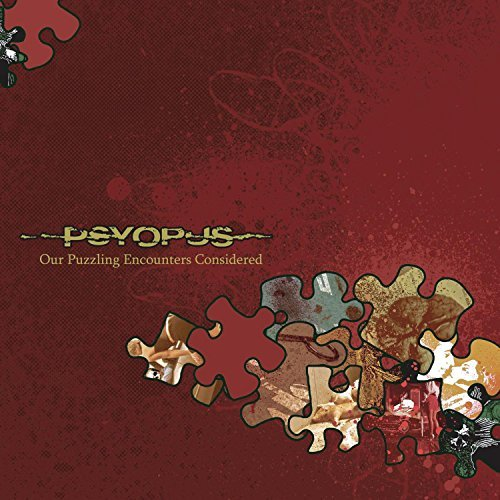 Our Puzzling Encounters Considered by Psyopus (2007-02-19)