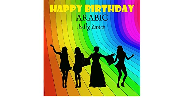 Happy Birthday Arabic By Mehmet Ellik On Amazon Music Amazon Com