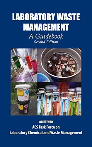 Laboratory Waste Management: A Guidebook (ACS Professional Reference Book)