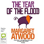 The Year of the Flood : MaddAddam Trilogy, Book 2 | Margaret Atwood