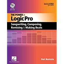 The Power in Logic Pro (Quick Pro Guides)