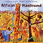 Putumayo Kids Presents African Playgr...