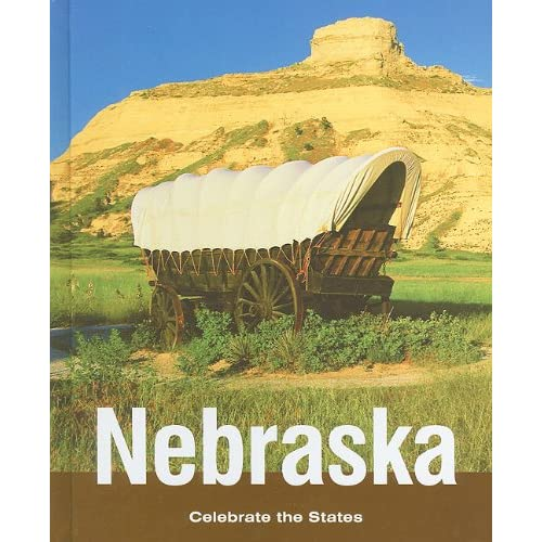 Nebraska (Celebrate the States, Second) Ruth Bjorklund and Marlee Richards