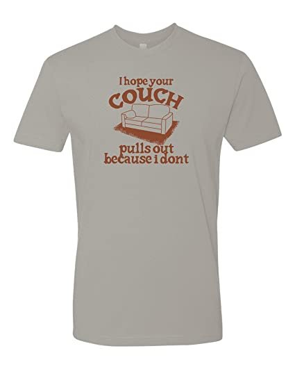 5952c609 Panoware Men's Offensive T-Shirt | I Hope Your Couch Pulls Out, Light Grey