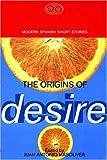 Origins of Desire, , 1852421878