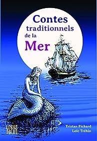 Contes traditionnels de la mer par Tristan Pichard