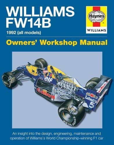 Williams Fw14B Manual: 1992 (all models) (Owners Workshop Manual)
