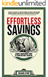 Effortless Savings: A Money Management Guide to Saving Without Sacrifice