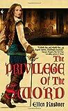 """""""The Privilege of the Sword"""" av Ellen Kushner"""