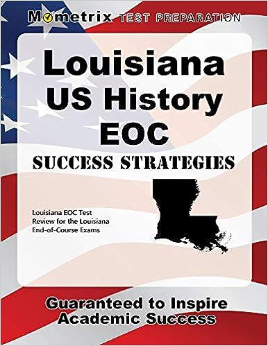 Amazon Com Louisiana U S History Eoc Success Strategies Study Guide Louisiana Eoc Test Review For The Louisiana End Of Course Exams 9781630946586 Louisiana Eoc Exam Secrets Test Prep Team Books