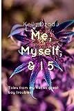 Me, Myself, & I book 5