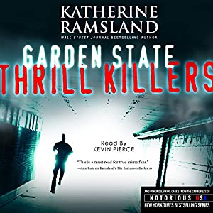 Garden State Thrill Killers: New Jersey, Notorious USA Audiobook