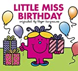 Little Miss Birthday (Mr. Men and Little Miss)