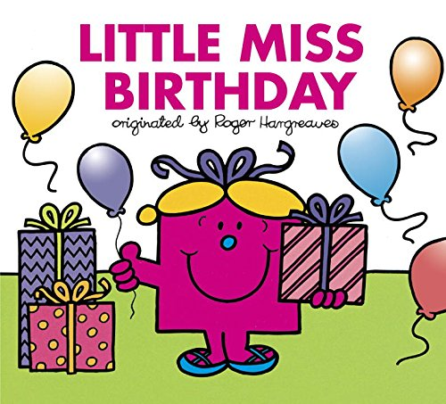 Little Miss Birthday (Mr. Men and Little - Mr Men And Little Miss