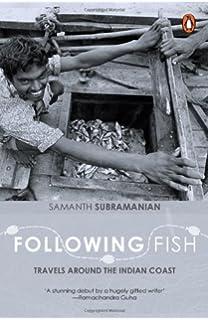 Following Fish : Travels Around the Indian Coast price comparison at Flipkart, Amazon, Crossword, Uread, Bookadda, Landmark, Homeshop18