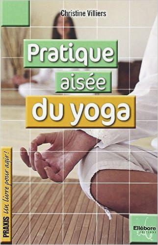 En ligne Pratique aisée du yoga epub, pdf