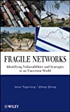Fragile Networks: Identifying Vulnerabilities andSynergies in an Uncertain World
