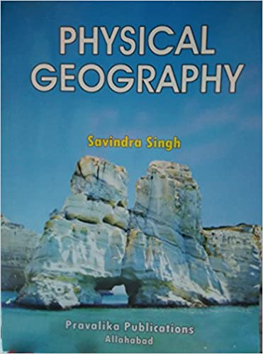 Geography Optional: Physical Geography Savindra Singh