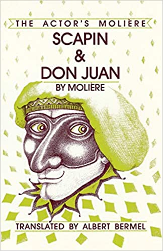 scapin don juan the actors moliere applause books