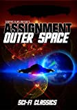 Assignment Outer Space: Classic Sci-Fi