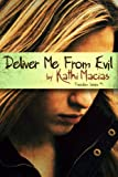 Deliver Me from Evil (Freedom Series)