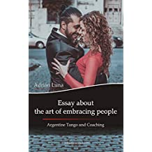 Essay about the art of embracing people: Argentine Tango and Coaching