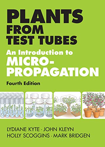 Plants from Test Tubes: An Introduction to Micropropogation (Genetic Engineering Kit)
