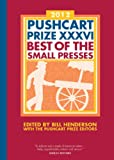 Image of The Pushcart Prize XXXVI: Best of the Small Presses (2012 Edition) (The Pushcart Prize)
