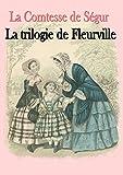 la trilogie de fleurville les malheurs de sophie les petites filles mod?les les vacances french edition