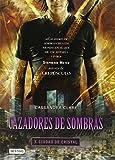 Cazadores de sombras 3, Ciudad de Cristal: City of Glass (Mortal Instruments)
