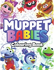 Muppét Bábies Colouring Book: 100 Pages. Amazing Muppét Bábies Coloring Pages for Kids to Relax and Have Fun, Great Gift Idea for Muppét Bábies Fans!
