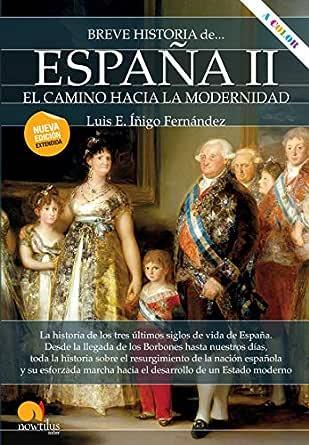 Breve historia de España II: el camino hacia la modernidad eBook ...