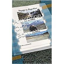 Argentine, Chili, Bolivie (French Edition)