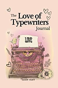 The Love of Typewriters journal