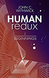 HUMANredux: BEGINNINGS (Book 1)