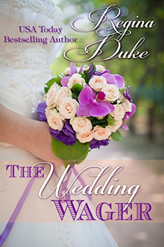 The Wedding Wager (Colorado Billionaires Book 1) by [Duke, Regina]