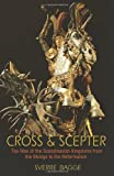 Cross and Scepter : The Rise of the Scandinavian Kingdoms from the Vikings to the Reformation, Bagge, Sverre, 069116150X