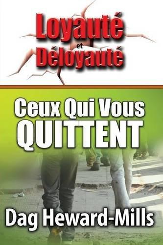 Ceux Qui Vous Quittent (French Edition)