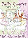 Ballet Dancers Paper Dolls (Dover Paper Dolls)
