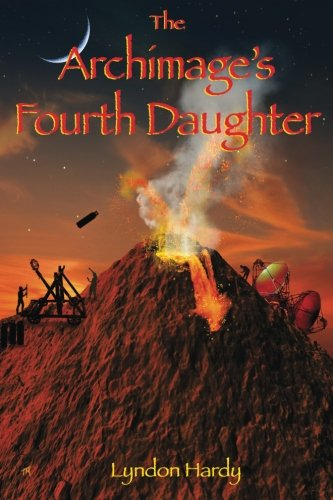 Download The Archimage's Fourth Daughter (Magic by the Numbers) (Volume 4) ebook