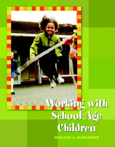 Working With School Age Children (10) by Bumgarner, Marlene [Paperback (2010)]